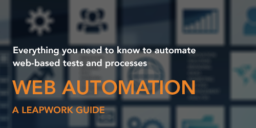The LEAPWORK Guide to Web Automation